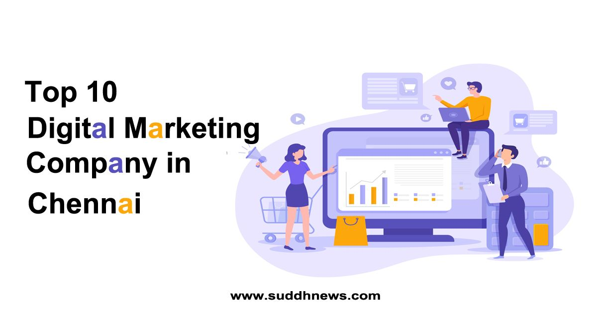 Top 10 Digital Marketing Company in Chennai (2020 Updated)