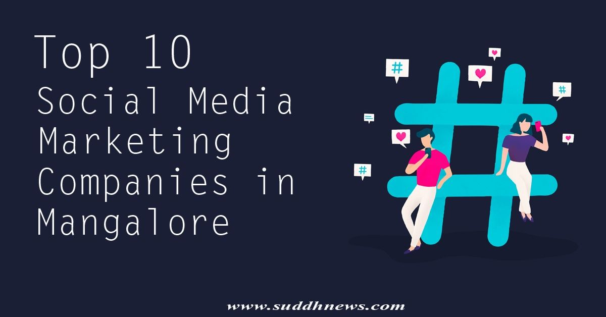Top 30 Social Media Company In Mangalore (Updated 2021)