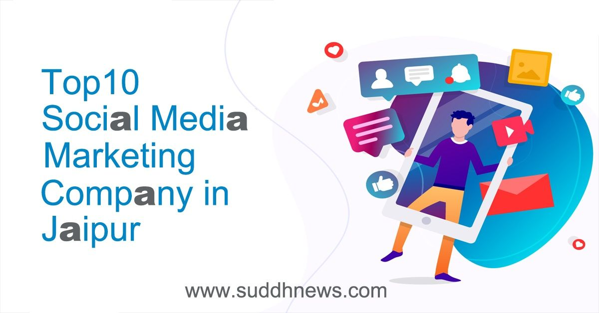 Top 30 Social Media Marketing Company In Jaipur (Updated 2021)