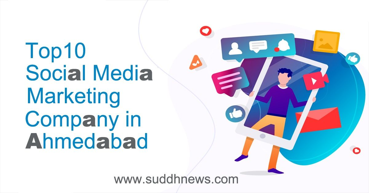 Top 30 Social Media Marketing Company in Ahmedabad ( Updated 2021 )