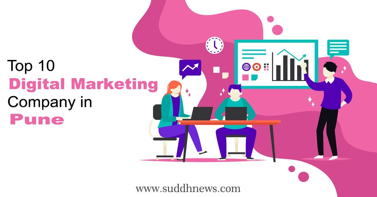 Top 30 Digital Marketing Company In Pune (2021 Updated)