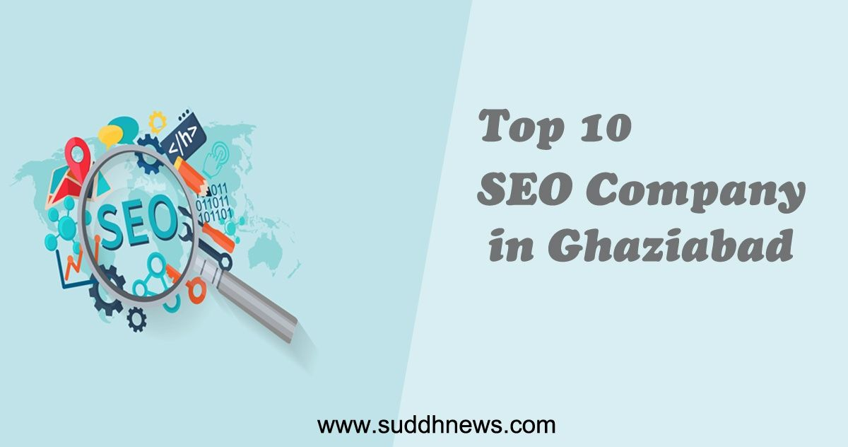 Top 30 Seo Company In Ghaziabad (2021 Updated)