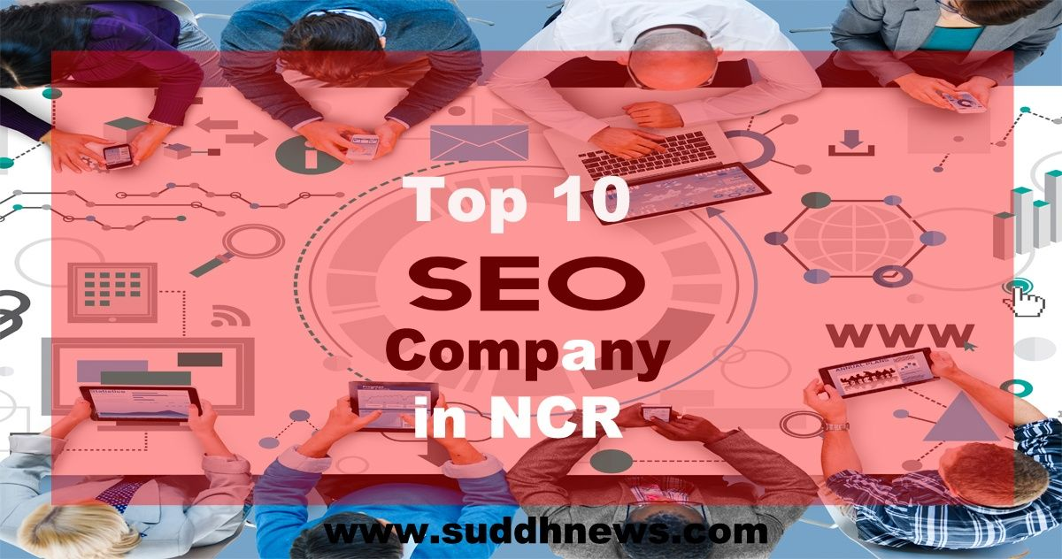Top 30 SEO Company In NCR (Updated 2021)