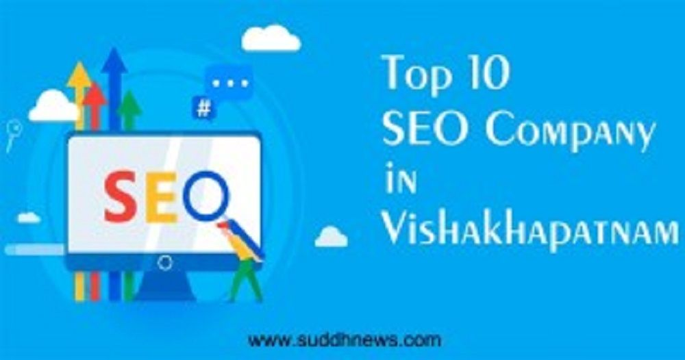 Top 30 SEO Company In Visakhapatnam (Updated 2021)