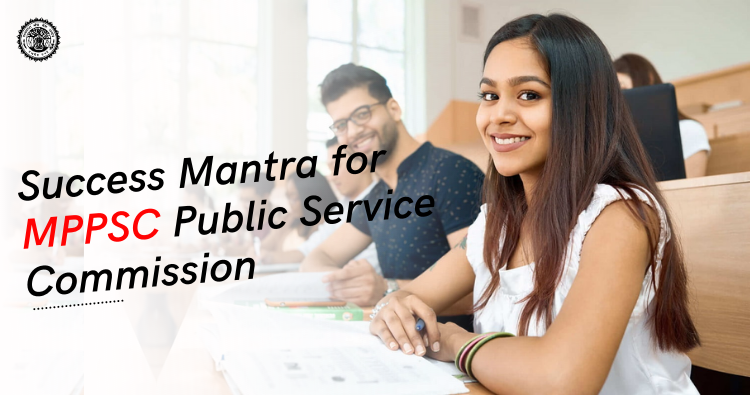 Success Mantra for MPPSC Public Service Commission