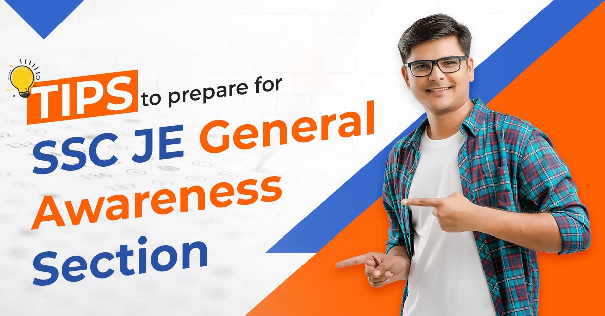 Tips to Prepare for SSC JE General Awareness Section