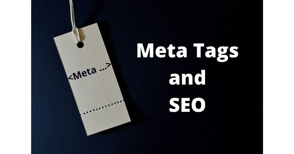 What Are Meta Tags And How It Impact Your SEO?