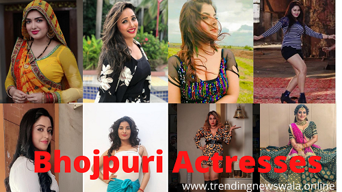 List of All Bhojpuri Actress Name With Photo 2021