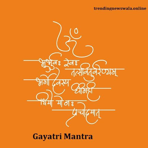 Gayatri Mantra benefits and meaning