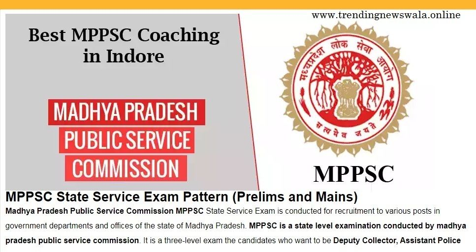 Selection of Coaching for MPPSC exam.